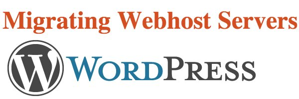 Migrating WordPress Webhost Servers