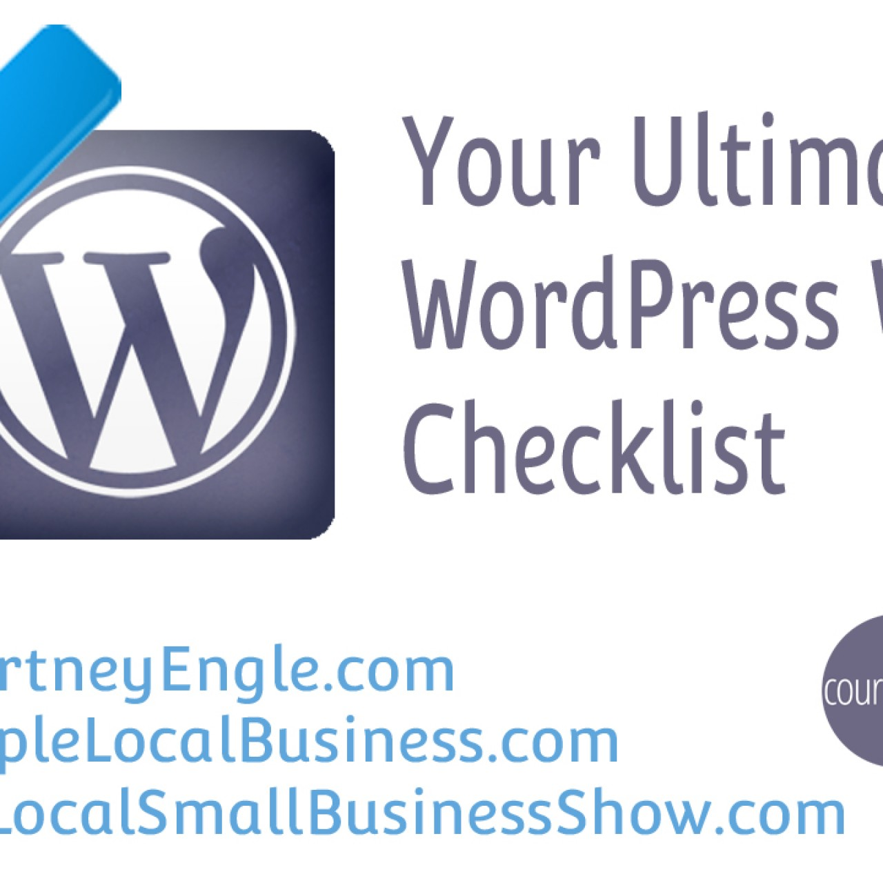 Your Ultimate WordPress Website Checklist – #WCPhilly