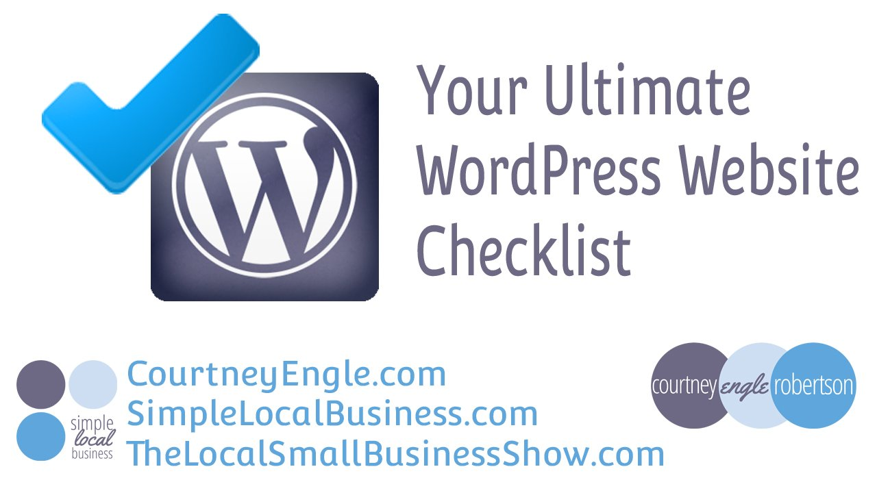 Your Ultimate WordPress Website Checklist - #WCPhilly