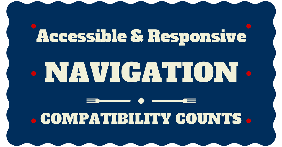 Mobile Responsive Navigation and Accessibility