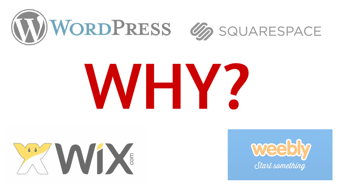 Why WordPress vs Squarespace, Weebly, or Wix